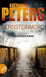 Bernsteinmord - Ein Rügen-Krimi