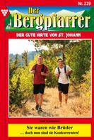 Toni Waidacher: Der Bergpfarrer 239 – Heimatroman