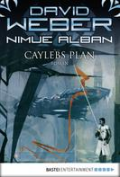 David Weber: Nimue Alban: Caylebs Plan ★★★★★