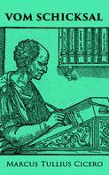 Cicero: Vom Schicksal