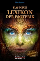 Marc Roberts: Das neue Lexikon der Esoterik ★★★★★
