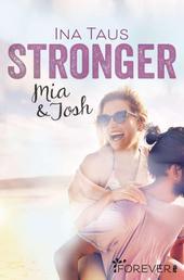 Stronger - Mia & Josh