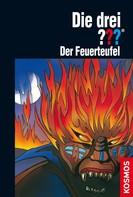 André Marx: Die drei ??? Der Feuerteufel (drei Fragezeichen) ★★★★