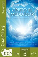 felipe Chavarro Polanía: Cristo el Mediador