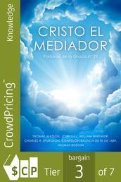 Cristo el Mediador - Portavoz de la Gracia