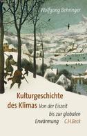 Wolfgang Behringer: Kulturgeschichte des Klimas ★★★★★