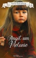 Anni Lechner: Angst um Melanie ★★★★★