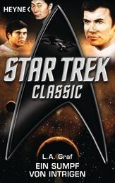 Star Trek - Classic: Ein Sumpf von Intrigen - Roman