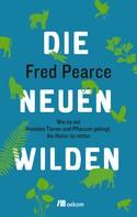 Fred Pearce: Die neuen Wilden ★★★★★
