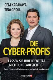 Die Cyber-Profis - Lassen Sie Ihre Identität nicht unbeaufsichtigt. Zwei Experten für Internetkriminalität decken auf