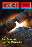 Frank Borsch: Perry Rhodan 2530: Der Oxtorner und die Mehandor ★★★★