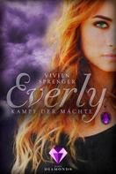 Vivien Sprenger: Everly 3: Kampf der Mächte ★★★★