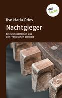 Ilse Maria Dries: Nachtgieger ★★★★