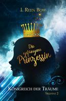 I. Reen Bow: Königreich der Träume - Sequenz 2: Die gefangene Prinzessin ★★★★