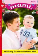 Gisela Reutling: Mami 1743 – Familienroman ★★★★★