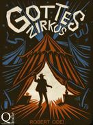 Robert Odei: Gottes Zirkus