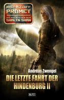 Andreas Zwengel: Raumschiff Promet - Die Abenteuer der Shalyn Shan 14: Die letzte Fahrt der Hindenburg II ★★★★