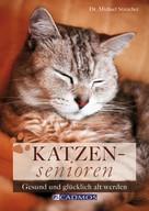 Dr. Michael Streicher: Katzensenioren ★★★★