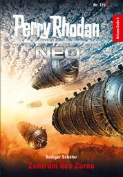 Perry Rhodan Neo 125: Zentrum des Zorns - Staffel: Arkons Ende 5 von 10