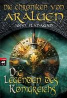 John Flanagan: Die Chroniken von Araluen - Die Legenden des Königreichs ★★★★★