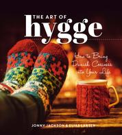 The Art of Hygge - How to Bring Danish Cosiness Into Your Life