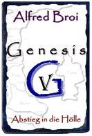 Alfred Broi: Genesis V