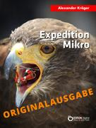 Alexander Kröger: Expedition Mikro – Originalausgabe ★★★