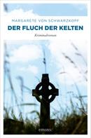 Margarete von Schwarzkopf: Der Fluch der Kelten ★★★★