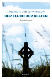 Der Fluch der Kelten - Kriminalroman