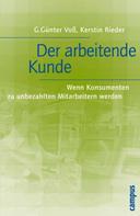 G. Günter Voß: Der arbeitende Kunde ★★★