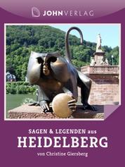 Sagen und Legenden aus Heidelberg - Stadtsagen