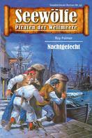Roy Palmer: Seewölfe - Piraten der Weltmeere 43 ★★★★★