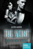 Easton Maddox: The Scent - Aquamarin ★★★★