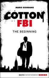 Cotton FBI - Episode 01 - The Beginning