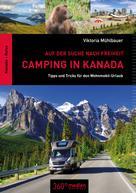 Viktoria Mühlbauer: Camping in Kanada
