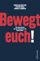 Christian Deutsch: Bewegt euch!