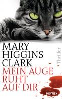Mary Higgins Clark: Mein Auge ruht auf dir ★★★★