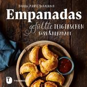 Empanadas - Gefüllte Teigtaschen süß & herzhaft