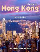 Leslie Nasr: Living In... Hong Kong ★★★