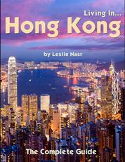 Living In... Hong Kong - The Complete Guide