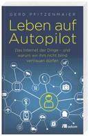 Gerd Pfitzenmaier: Leben auf Autopilot ★★★★