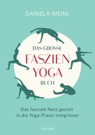 Daniela Meinl: Das große Faszien-Yoga Buch ★★★★★