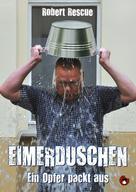 Robert Rescue: Eimerduschen ★★★