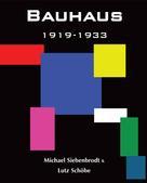 Michael Siebenbrodt: Bauhaus