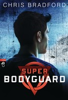 Chris Bradford: Super Bodyguard ★★★★