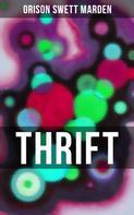 Orison Swett Marden: THRIFT