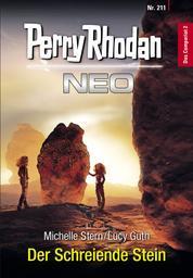 Perry Rhodan Neo 211: Der Schreiende Stein