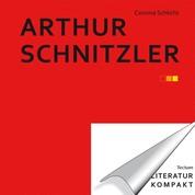 Literatur kompakt: Arthur Schnitzler