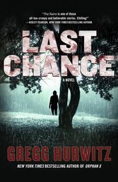 Last Chance - A Novel