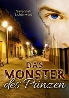 Savannah Lichtenwald: Das Monster des Prinzen ★★★★★